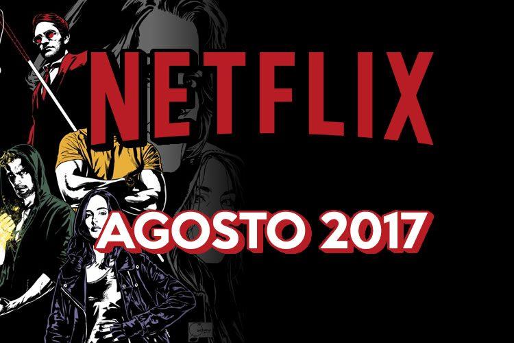estrenos-de-netflix-para-agosto-de-2017-750x500